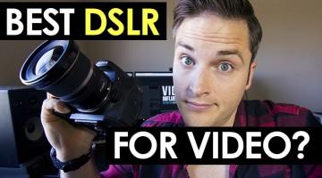 Best DSLR For Video 2015